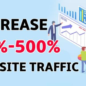 10 Easy Ways to Increase Website Traffic (FREE Methods)