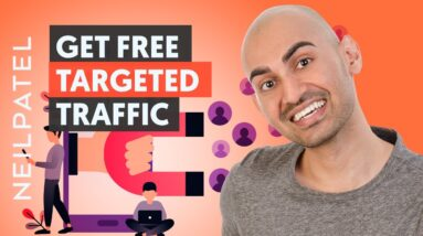 7 Advanced Ways to Get Free Traffic That Converts | Neil Patel