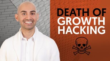 Is Growth Hacking Dead? | Neil Patel