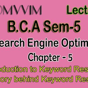 BCA SEM 5 l Search Engine Optimization Techniques l Chap 5 l Topic 1 2 l Lecture 11 l Amit Sir