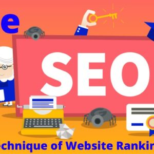 SEO- Search Engine Optimization I Free Digital Marketing Technique to Drive Traffic on the Website