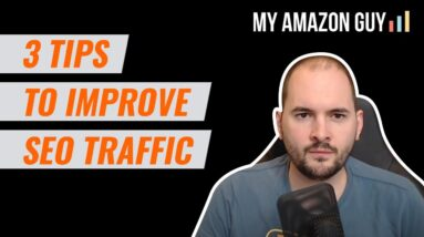 3 Tips to Improve SEO Traffic to Your Website  - Search Engine Optimization