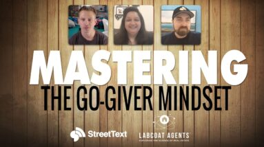 Mastering The Go Giver Mindset to Win More Listings from Facebook Leads in 2021