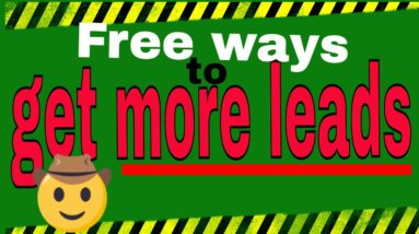 Free ways to get more leads