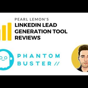 Phantom Buster Review For LinkedIn Lead Generation | Pearl Lemon Official