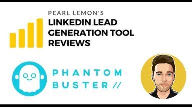 Phantom Buster Review For LinkedIn Lead Generation | Pearl Lemon Official