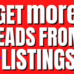 How to Generate More Leads From Your Listings!