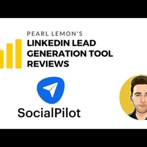 SocialPilot Review For LinkedIn Lead Generation Tool | Pearl Lemon Official