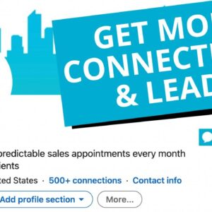 How To Best Optimize LinkedIn Profile To Get Leads & Better Connection Acceptance Rates