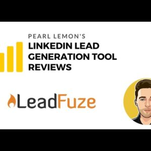 LeadFuze Review For LinkedIn Lead Generation | Pearl Lemon Official