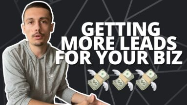 More Leads For Your Business In 2021 - The Exact System I Used To Scale 40+ Companies To 7/8 Figures