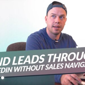 Find Leads Through LinkedIn Without Sales Navigator