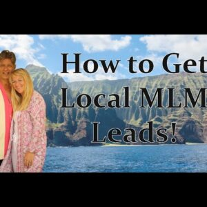 How To Get Local MLM Leads