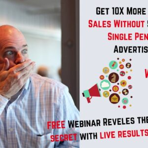 Get 10X More Leads & Sales For FREE With This Simple Hack