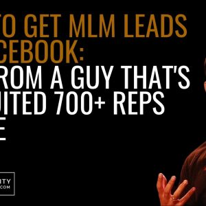 How To Get MLM Leads On Facebook